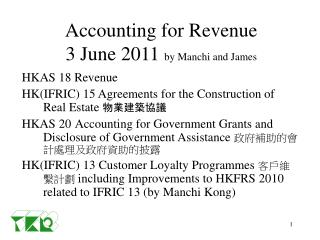 Accounting for Revenue 3 June 2011  by Manchi and James