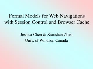 Formal Models for Web Navigations with Session Control and Browser Cache