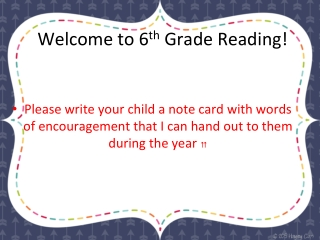 Welcome to 6 th Grade Reading!