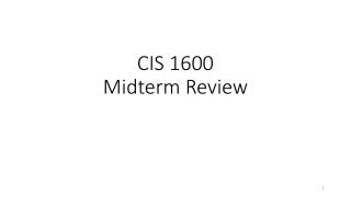 CIS 1600 Midterm Review
