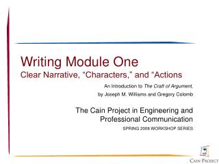 "Writing Module One Clear Narrative, ""Characters,"" and ""Actions"