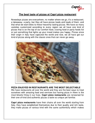 The best taste of pizzas at Capris pizza restaurant