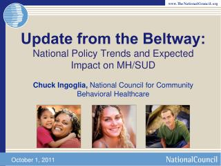 Update from the Beltway: National Policy Trends and Expected Impact on MH/SUD