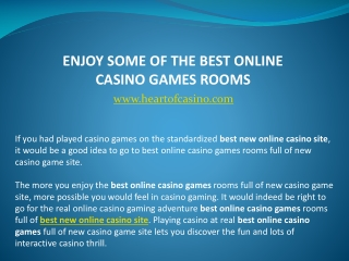ENJOY SOME OF THE BEST ONLINE CASINO GAMES ROOMS