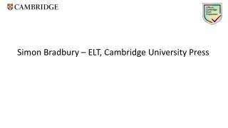 Simon Bradbury – ELT, Cambridge University Press