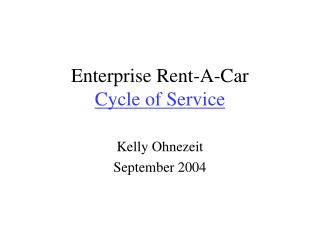 Enterprise Rent-A-Car Cycle of Service