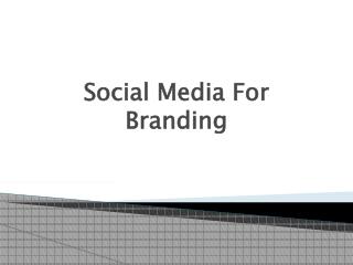 Social Media For Branding
