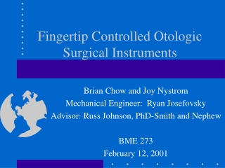 Fingertip Controlled Otologic Surgical Instruments