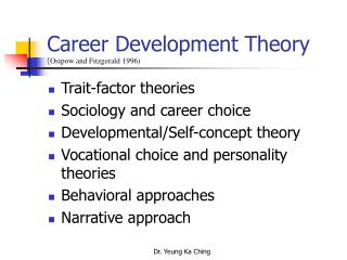 Career Development Theory  ( Osipow and Fitzgerald 1996)