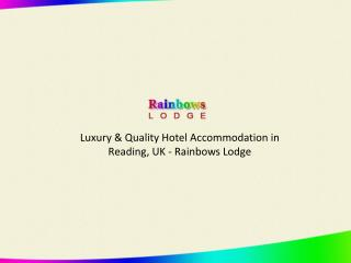 Rainbows Lodge Hotel - Budget Accommodation in Reading