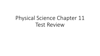 Physical Science Chapter 11 Test Review