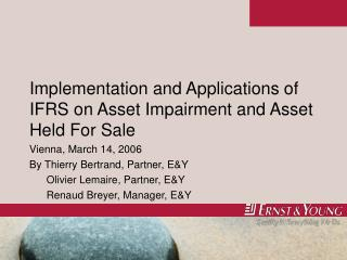 Implementation and Applications of IFRS on Asset Impairment and Asset Held For Sale