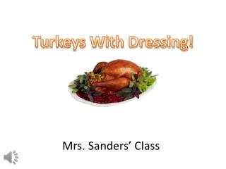 Mrs. Sanders' Class