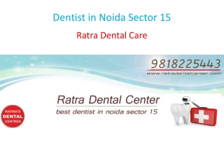 Dentist in Noida Sector 15