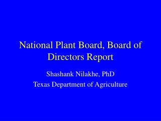 National Plant Board, Board of Directors Report