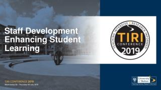 Staff Development Enhancing Student Learning