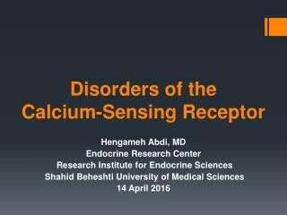 Disorders of the Calcium-Sensing Receptor