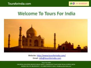 Website: toursforindia/ Email- info@toursforindia