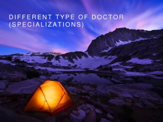 Different type of doctor (specializations)