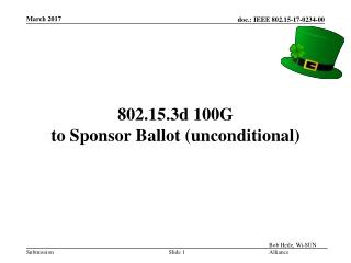 802.15.3d 100G to Sponsor Ballot (unconditional )