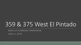 359 & 375 West El Pintado