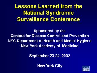 Lessons Learned from the National Syndromic Surveillance Conference