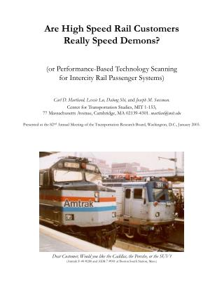 Are High Speed Rail Customers Really Speed Demons? (or  Performance-Based Technology Scanning for Intercity Rail Passeng