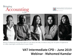 VAT Intermediate CPD – June 2019 Webinar - Mahomed Kamdar