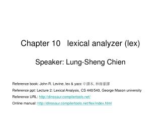 Chapter 10   lexical analyzer (lex)