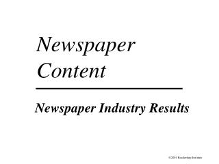 Newspaper Industry Results