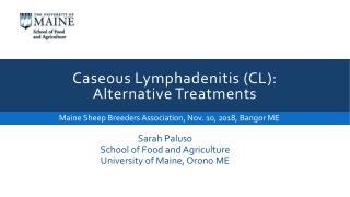 Caseous Lymphadenitis (CL): Alternative Treatments