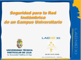 Seguridad para la Red Inal mbrica  de un Campus Universitario