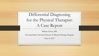 Differential Diagnosing for the Physical Therapist: A Case Report