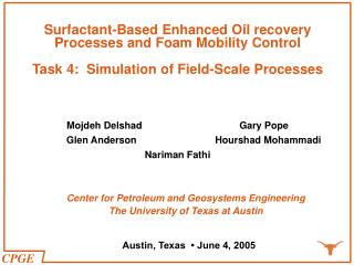 Surfactant-Based Enhanced Oil recovery Processes and Foam Mobility Control Task 4:  Simulation of Field-Scale Processes