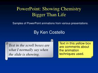 PowerPoint: Showing Chemistry Bigger Than Life