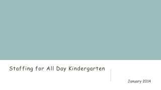 Staffing for All Day Kindergarten