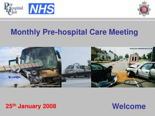 Monthly Pre-hospital Care Meeting