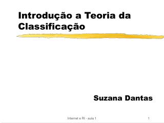 Introdu  o a Teoria da Classifica  o