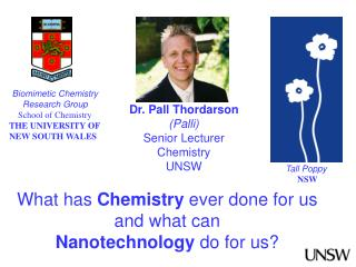 Biomimetic  Chemistry Research Group School of Chemistry THE UNIVERSITY OF NEW SOUTH WALES