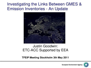 Investigating the Links Between GMES & Emission Inventories - An Update