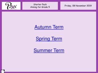 Autumn Term Spring Term Summer Term