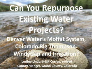 Can You Repurpose Existing Water Projects?