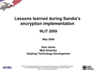 Lessons learned during Sandia's encryption implementation
