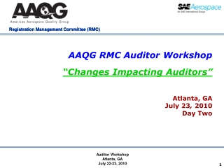 """AAQG RMC Auditor Workshop """"Changes Impacting Auditors"""""""