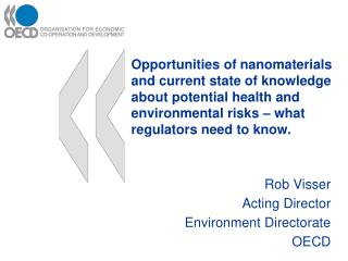 Rob Visser Acting Director  Environment Directorate OECD
