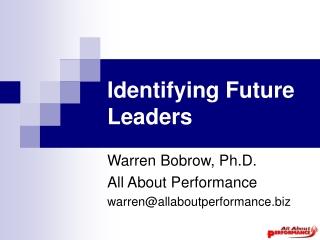 Identifying Future Leaders
