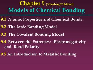 Chapter 9  (Silberberg 3 rd  Edition) Models of Chemical Bonding