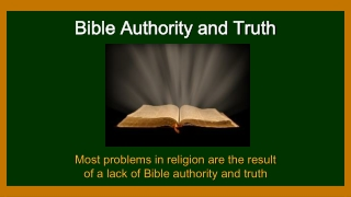 Bible Authority and Truth