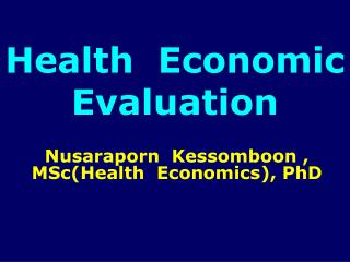 Health  Economic  Evaluation