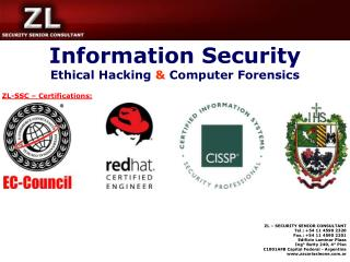 Information Security Ethical Hacking  &  Computer Forensics